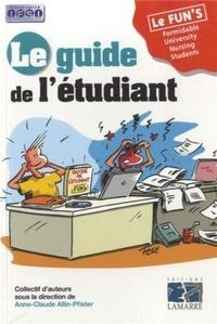 Anne-Claude Allin-Pfister - Le guide de l'étudiant.