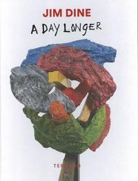 Anne-Claudie Coric et Annalisa Rimmaudo - Jim Dine - A Day Longer.