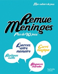 Anne Cogos - Remue-Méninges - Plus de 90 jeux.