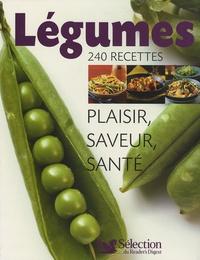 Anne Collas et Christiane Crespin - Légumes, 240 recettes - Plaisir, saveur, santé.