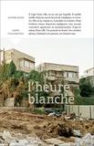 Anne Collongues et Olivier Rolin - L'heure blanche.