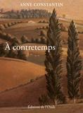 Anne Constantin - A contretemps.
