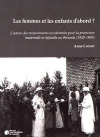 Les femmes et les enfants dabord ? - Laction des missionnaires occidentales pour la protection maternelle et infantile au Rwanda (1920-1940).pdf