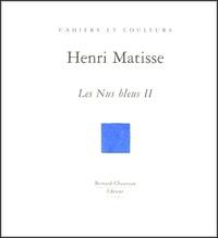 Anne Coron - Henri Matisse - Les Nus bleus II.
