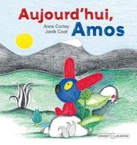 Anne Cortey - Aujourd'hui, Amos.
