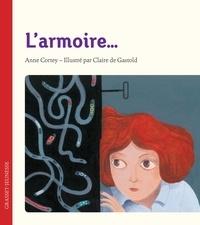Anne Cortey et Claire de Gastold - L'armoire....