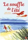 Anne Cortey - Le souffle de l'été.