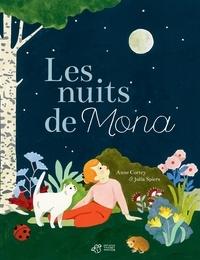 Anne Cortey et Julia Spiers - Les nuits de Mona.