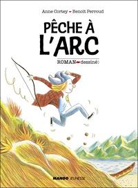 Anne Cortey et Benoît Perroud - Pêche à l'arc.