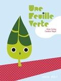 Anne Cortey et Candice Hayat - Une feuille verte.
