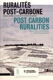 Anne Coste et Luna D'Emilio - Ruralités post-carbone - Milieux, échelles et acteurs de la transition énergétique.