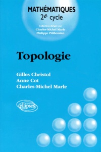 Anne Cot et Charles-Michel Marle - Topologie.