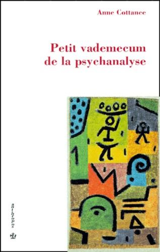 Anne Cottance - Petit vademecum de la psychanalyse.
