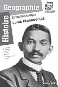 Histoire-Géographie Education civique Tle Bac pro - Guide pédagogique.pdf