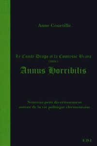 Anne Courtillé - Annus horribilis - Le comte Drago et la comtesse Braya (suite).