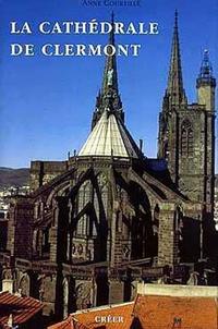 Anne Courtillé - La cathédrale de Clermont.