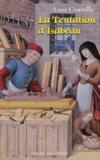 Anne Courtillé - La tentation d'Isabeau.