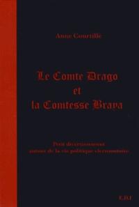 Anne Courtillé - Le comte Drago et la comtesse Braya.
