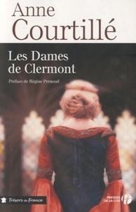 Anne Courtillé - Les dames de Clermont  : .
