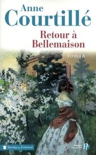 Anne Courtillé - Retour à Bellemaison.