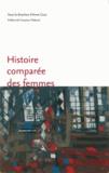 Anne Cova - Histoire comparée des femmes : nouvelles approches.