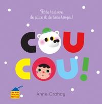 Anne Crahay - Coucou ! - Petite histoire de pluie et de beau temps !.