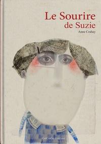 Anne Crahay - Le sourire de Suzie.