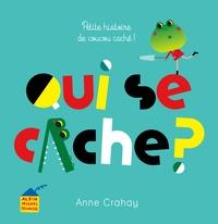 Anne Crahay - Qui se cache ? - Petite histoire de coucou caché !.