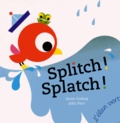 Anne Crahay et John Pan - Splitch ! Splatch !.