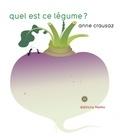 Anne Crausaz - Quel est ce légume ?.