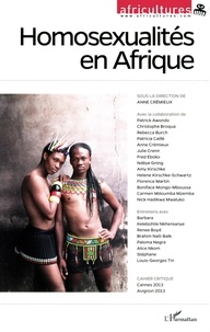 Anne Crémieux - Africultures N° 96 : Homosexualités en Afrique.