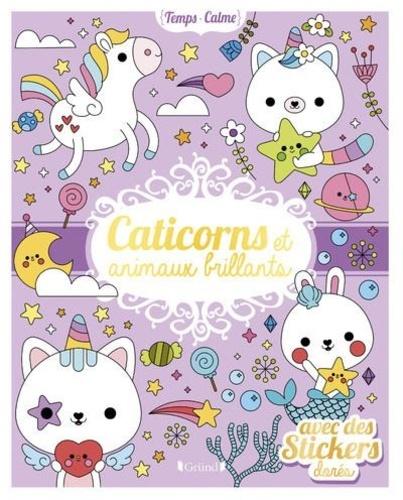 Caticorns et animaux brillants. Avec des stickers dorés