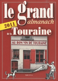 Anne Crestani - Le grand almanach de la Touraine.