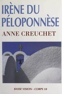 Anne Creuchet et Claude Four - Irène du Péloponnèse.