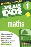 Anne Crouzier et Danièle Eynard - Maths 1re - Les vrais exos donnés dans les lycées.