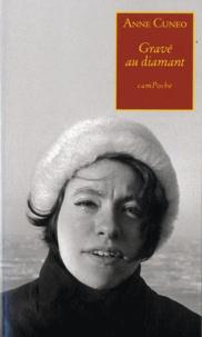 Anne Cuneo - Grave au diamant.
