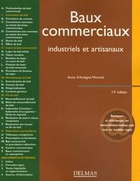 Anne d' Andigné-Morand - Baux commerciaux industriels et artisanaux - Editions 2006.