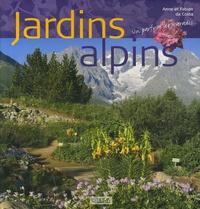 Anne Da Costa et Fabian Da Costa - Jardin alpins - Un parfum de Paradis....