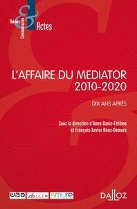 Anne Danis-Fatôme et François-Xavier Roux-Demare - L'affaire du Mediator 2010-2020 - Dix ans après.