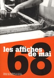 Anne Dary et Pascale Le Thorel - Les affiches de mai 68.