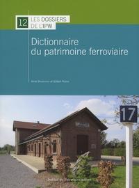 Anne Daubechies et Gilbert Perrin - Dictionnaire du patrimoine ferroviaire.