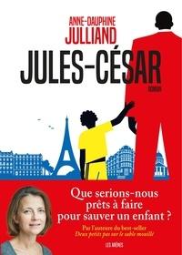 Anne-Dauphine Julliand - Jules-César.
