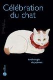 Anne Davis - Célébration du chat - Anthologie présentée par Anne Davis.