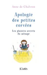Apologie des petites corvées - Les plaisirs secrets du ménage.pdf