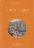 Anne de France - Le siège de Brest.