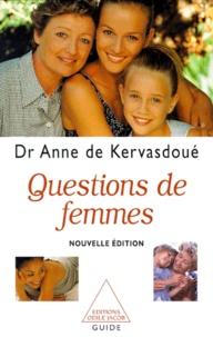 Anne de Kervasdoué - QUESTIONS DE FEMMES. - Edition 1999.