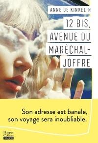 Anne de Kinkelin - 12 bis, avenue du Maréchal-Joffre.