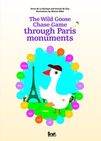 Anne de La Boulaye et Annick de Giry - The Wild Goose Chase Game through Parie monuments.