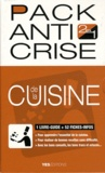Anne de la Forest - Pack anti crise de la cuisine.