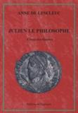 Anne de Leseleuc - Julien le philosophe - César des Gaules.